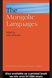 The Mongolic Languages (Routledge Language Family Series) (2003-06-26)
