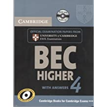 Cambridge BEC 4 Higher Self-study Pack (Student's Book with answers and Audio CD): Examination Papers from University of Cambridge ESOL Examinations (BEC Practice Tests)