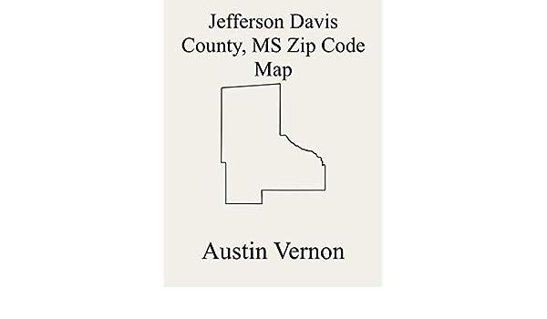 Jefferson Davis County Mississippi Zip Code Map Includes 4 3 5