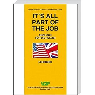 It's all part of the job - Lehrbuch: Englisch für die Polizei (VDP-Fachbuch)