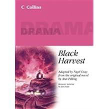 Collins Drama – Black Harvest