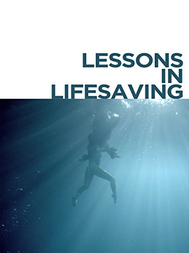 Lessons in Lifesaving
