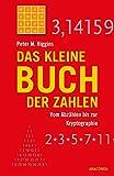 Das kleine Buch der Zahlen - Vom Abzählen bis zur Kryptographie