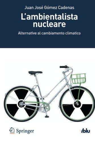 L'ambientalista Nucleare (i Blu) por Juan José Gomez Cadenas