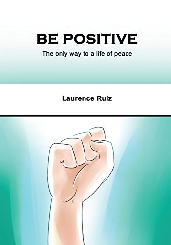 be-positive-the-only-way-to-a-life-of-peace