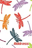 Address.: Address Book. (Vol. C31) Colorful Dragonfly Cover Design. Glossy Cover,Contract Large Print, Font, 6