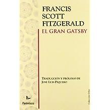 El gran Gatsby (Spanish Edition) by Fitzgerald, Francis Scott (2011) Paperback