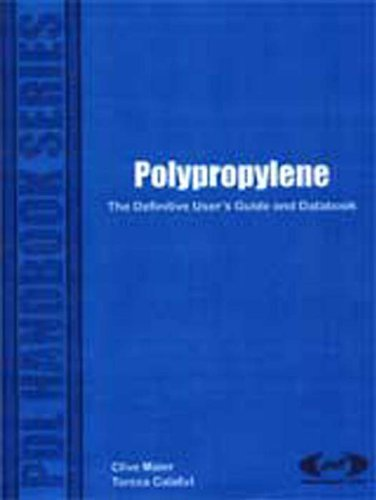 Polypropylene: The Definitive User's Guide and Databook (Plastics Design Library) (English Edition)