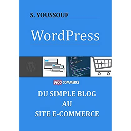 WordPress: du simple blog au site e-commerce