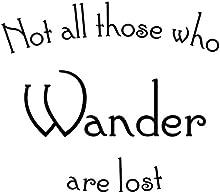 No todos los que vagar se pierden. Etiqueta de la pared esdla Tolkien Gandalf wallkraft palabras Frodo