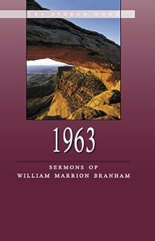 1963 - Sermons of William Marrion Branham (English Edition) par [Branham, William]