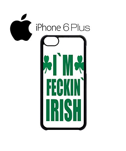 I`m Fecking Irish Mobile Cell Phone Case Cover iPhone 5c Black Weiß