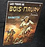 Les tours de Bois Maury, Babette