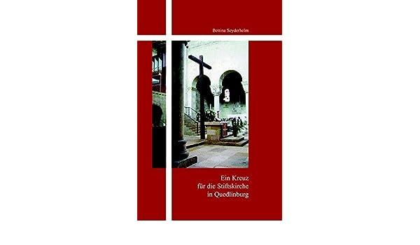 Innenarchitekt Quedlinburg ein kreuz für die stiftskirche quedlinburg katalog der