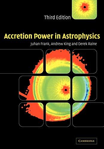 Accretion Power in Astrophysics di Juhan Frank