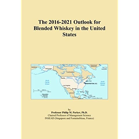 The 2016-2021 Outlook for Blended Whiskey in the United States - Blended Whiskey