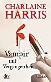 Vampir mit Vergangenheit: Roman bei Amazon kaufen