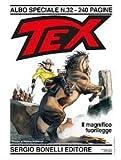 Tex Gigante 32: Il Magnifico Fuorilegge
