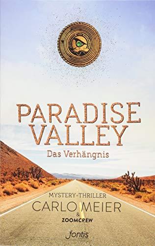 Buchseite und Rezensionen zu 'Paradise Valley: Das Verhängnis: Mystery-Thriller' von Carlo Meier
