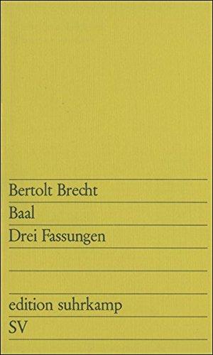 Buchseite und Rezensionen zu 'Baal: Drei Fassungen (edition suhrkamp)' von Bertolt Brecht