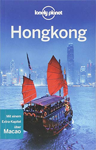 Lonely Planet Reiseführer Hongkong (Lonely Planet Reiseführer Deutsch)