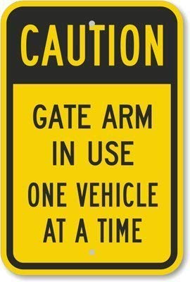 DKISEE Aluminum Plaque Caution - Gate Arm in Use One Vehicle at A Time Sign Durable Rust Proof Aluminum Sign Warning Sign Aluminum Metal Sign 12
