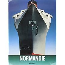 """NORMANDIE. L'épopée du """" Géant des mers """""""
