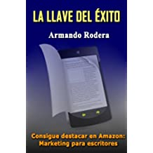 LA LLAVE DEL ÉXITO: Marketing para escritores