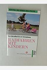 Radfahren mit Kindern. Mit Kindern leben Taschenbuch