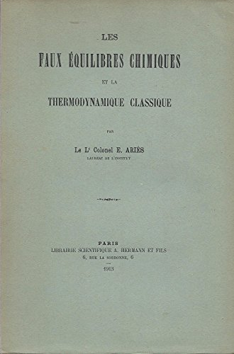 Les faux équilibres chimiques et la thermodynamique classique