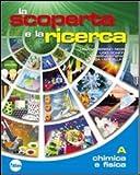 La scoperta e la ricerca. Per la Scuola media. Con espansione online: 1