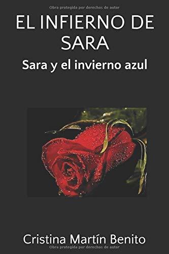 Sara y el invierno azul: El infierno de Sara