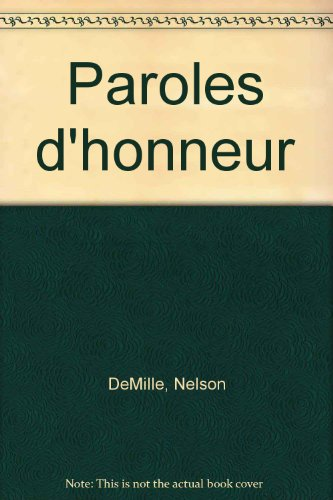 Paroles d'honneur par Nelson DeMille