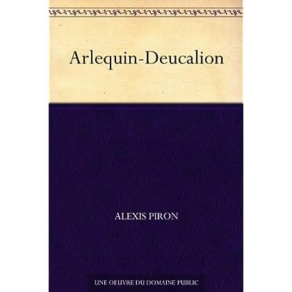 Arlequin-Deucalion