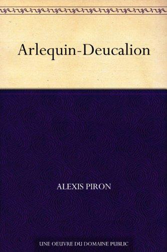 Arlequin-Deucalion par Alexis Piron