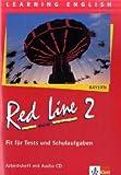 Red Line NEW 2. Ausgabe Bayern: Fit für Tests und Schulaufgaben mit Audio-CD Band 2 (Red Line NEW. Ausgabe für Bayern ab 1999)