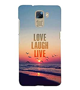 Vizagbeats Love Laugh Live Back Case Cover for Huawei Honor 7