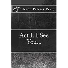 I See You...: Volume 2