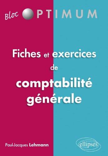 Fiches & Exercices de Comptabilité Générale par Lehmann
