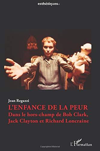 L'enfance de la peur par Jean Regazzi