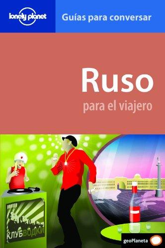 Ruso para el viajero 2 (Guias Conversar Lonely Pla)