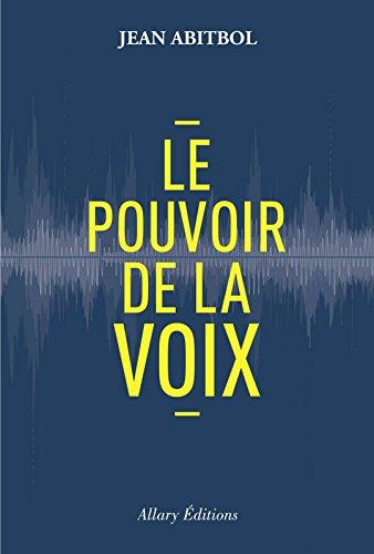 Le pouvoir de la voix