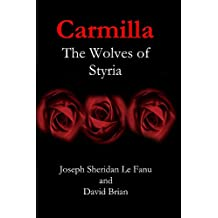 Carmilla: The Wolves of Styria (Karnstein Chronicles)