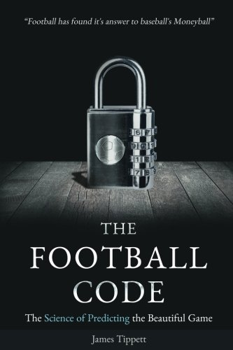 Price comparison product image The Football Code: The Science of Predicting the Beautiful Game