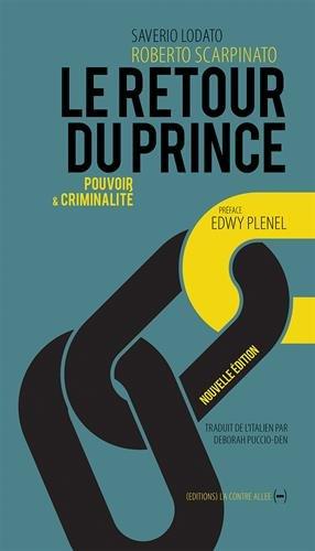 Le retour du prince, pouvoir et criminalité par Roberto Scarpinato