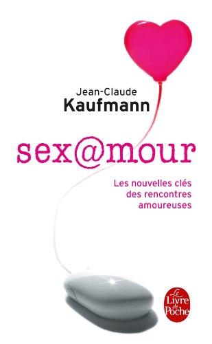 Sex@mour par Jean-Claude Kaufmann