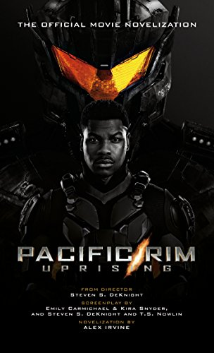 Pacific Rim Uprising: Official Movie Novelization por Alex Irvine