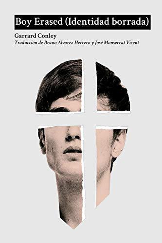 Boy Erased (Identidad borrada) (Spanish Edition)