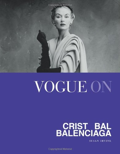 vogue-on-cristobal-balenciaga-vogue-on-designers-by-susan-irvine-illustrated-12-sep-2013-hardcover
