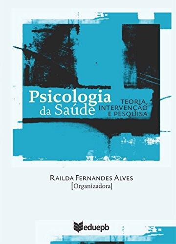 Psicologia da saúde: teoria, intervenção e pesquisa